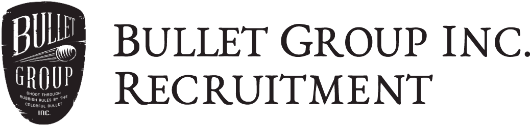 Bullet Group Inc. Recruitment
